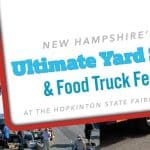 Join The Fun At New Hampshire's Ultimate Yard Sale & Food Truck Fest At The Hopkinton State Fairgrounds
