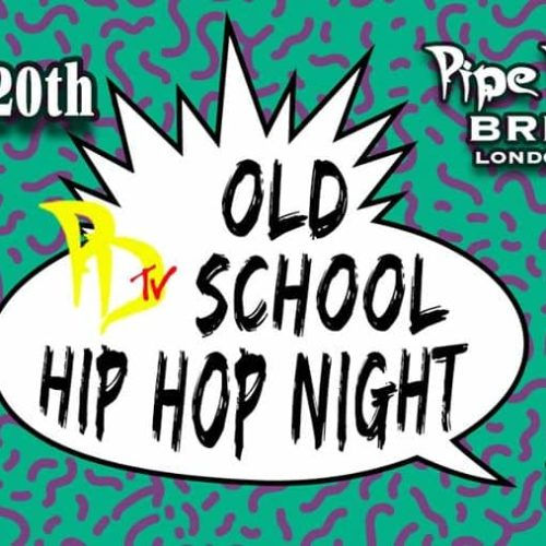 Old School Hip Hop Night!